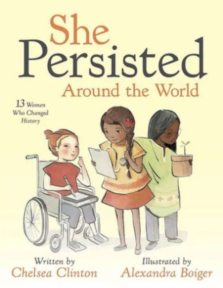PHOTO: The book cover for Chelsea Clintons new book, She Persisted Around the World: 13 Women Who Changed History.