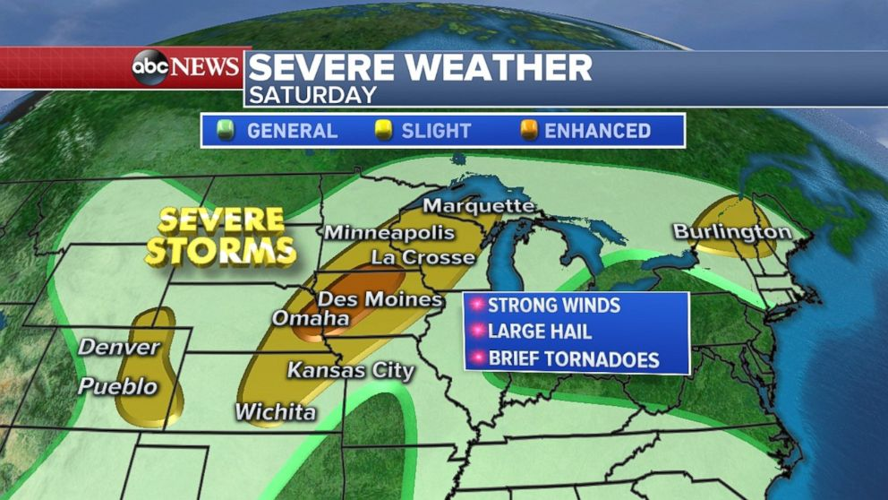 There is a chance for strong winds and large hail from the Plains northeast through Wisconsin on Saturday.