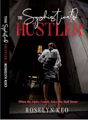 PHOTO: Book cover for Roselyn Keos The Sophisticated Hustler.