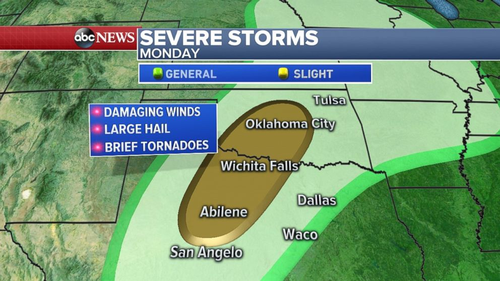 Severe storms are possible for Monday in northern Texas and Oklahoma.