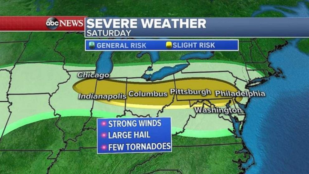 Theres a possibility of strong winds and tornadoes on Saturday from Illinois to New Jersey.