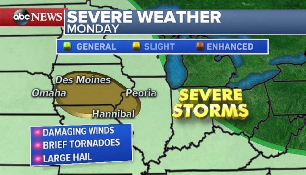 Severe weather is expected Monday in parts of Iowa, Illinois and Missouri.