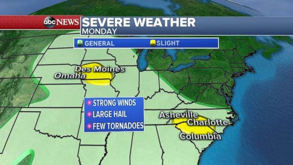 Severe weather today may affect areas near Nebraska and Iowa as well as the Carolinas.
