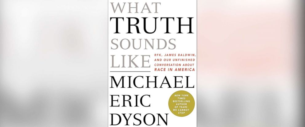 """PHOTO: """"What Truth Sounds Like"""" by Michael Eric Dyson."""