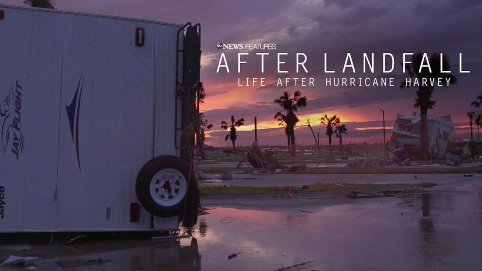 After Landfall: Life after Hurricane Harvey
